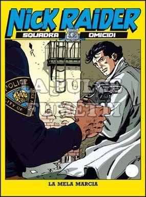 NICK RAIDER #    82: LA MELA MARCIA