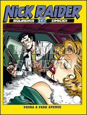 NICK RAIDER #    83: PAURA A PARK AVENUE