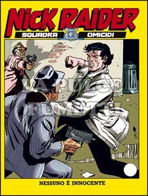 NICK RAIDER #    84: NESSUNO E' INNOCENTE