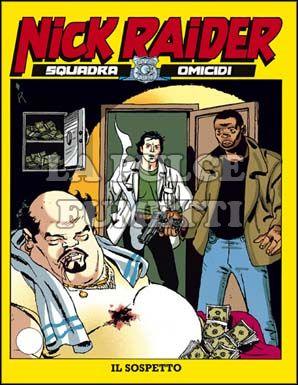 NICK RAIDER #    87: IL SOSPETTO