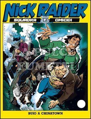 NICK RAIDER #   102: BUIO A CHINATOWN