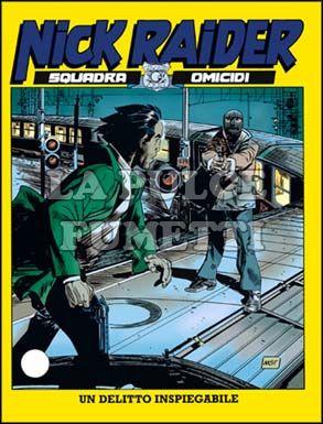 NICK RAIDER #   117: UN DELITTO INSPIEGABILE