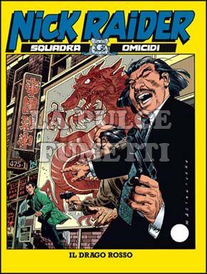 NICK RAIDER #   123: IL DRAGO ROSSO