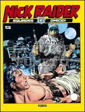 NICK RAIDER #   124: VIRUS