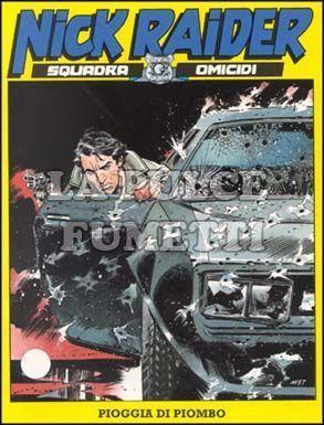 NICK RAIDER #   144: PIOGGIA DI PIOMBO