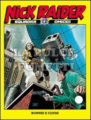 NICK RAIDER #   150: BONNIE E CLYDE