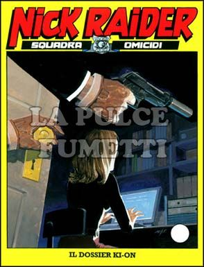 NICK RAIDER #   173: IL DOSSIER KI-ON