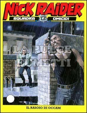 NICK RAIDER #   188: IL RASOIO DI OCCAM