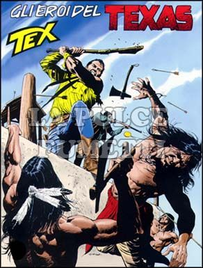 TEX GIGANTE #   499: GLI EROI DEL TEXAS