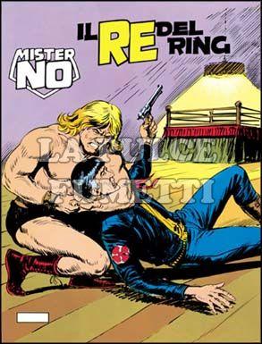 MISTER NO #    40: IL RE DEL RING