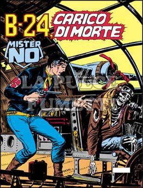 MISTER NO #    51: B-24 CARICO DI MORTE