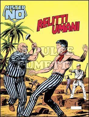 MISTER NO #    58: RELITTI UMANI