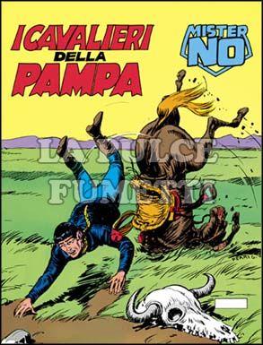 MISTER NO #    69: I CAVALIERI DELLA PAMPA