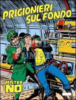 MISTER NO #    79: PRIGIONIERI SUL FONDO