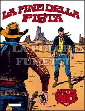 MISTER NO #   107: LA FINE DELLA PISTA