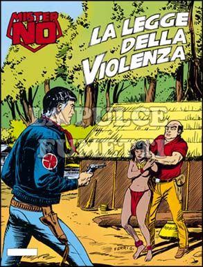MISTER NO #   111: LA LEGGE DELLA VIOLENZA