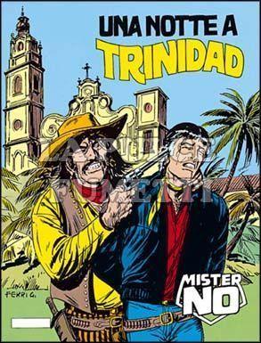 MISTER NO #   113: UNA NOTTE A TRINIDAD
