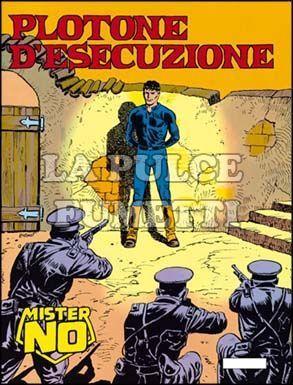 MISTER NO #   119: PLOTONE D'ESECUZIONE