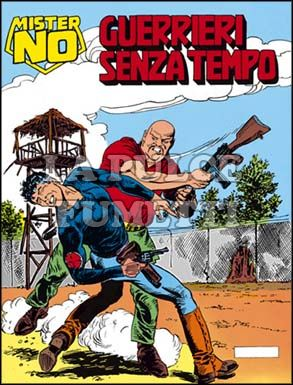 MISTER NO #   129: GUERRIERI SENZA TEMPO