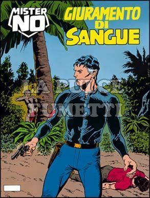 MISTER NO #   135: GIURAMENTO DI SANGUE