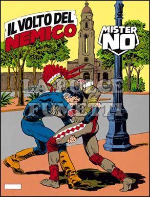 MISTER NO #   136: IL VOLTO DEL NEMICO