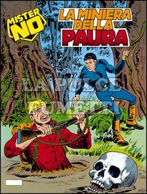MISTER NO #   137: LA MINIERA DELLA PAURA