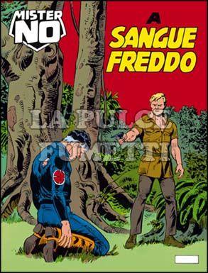 MISTER NO #   138: A SANGUE FREDDO