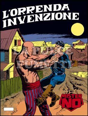 MISTER NO #   139: L'ORRENDA INVENZIONE