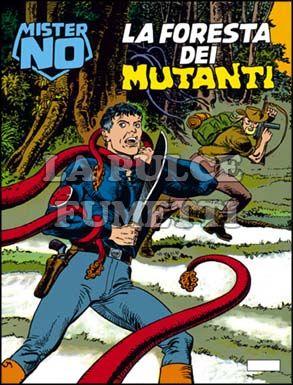 MISTER NO #   144: LA FORESTA DEI MUTANTI