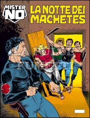 MISTER NO #   149: LA NOTTE DEI MACHETES