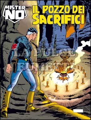 MISTER NO #   163: IL POZZO DEI SACRIFICI