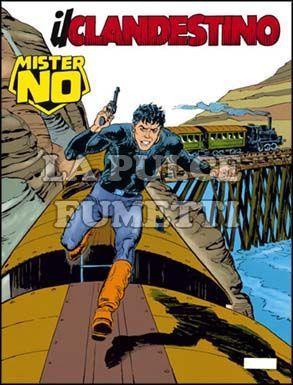 MISTER NO #   165: IL CLANDESTINO