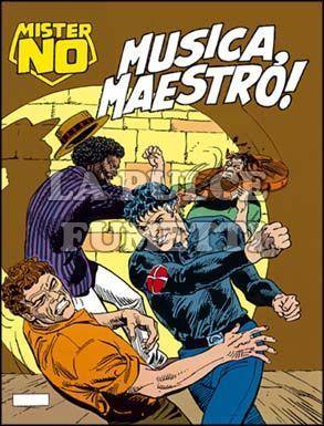 MISTER NO #   197: MUSICA, MAESTRO