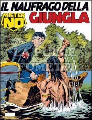 MISTER NO #   209: IL NAUFRAGO DELLA GIUNGLA