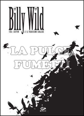 BILLY WILD #     2: IL TREDICESIMO CAVALIERE