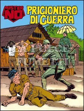 MISTER NO #   225: PRIGIONIERO DI GUERRA