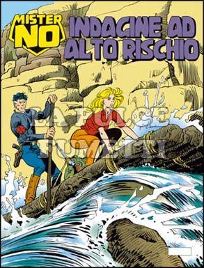 MISTER NO #   233: INDAGINE AD ALTO RISCHIO