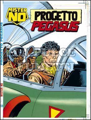 MISTER NO #   238: PROGETTO PEGASUS