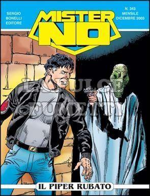 MISTER NO #   343: IL PIPER RUBATO