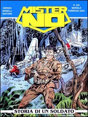 MISTER NO #   345: STORIA DI UN SOLDATO