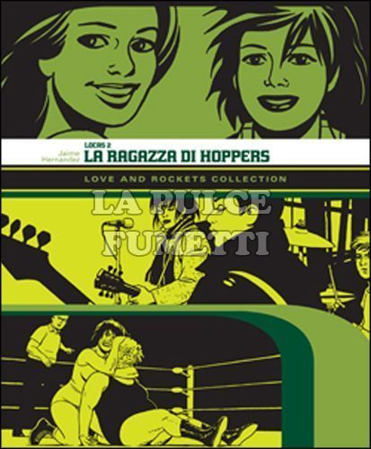 LOVE AND ROCKETS COLLECTION - LOCAS  2: LA RAGAZZA DI HOPPERS
