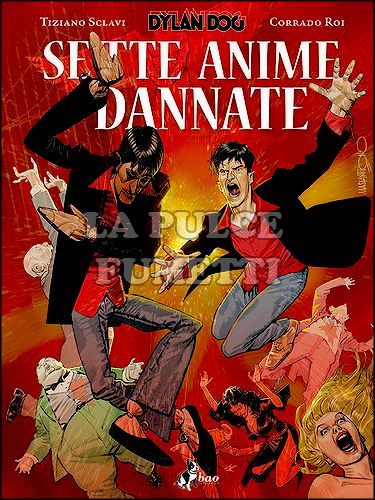 DYLAN DOG: SETTE ANIME DANNATE - VARIANT EDITION - 1750 COPIE