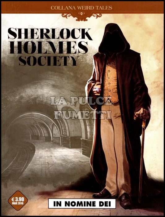 COSMO SERIE MARRONE #    15 - COLLANA WEIRD TALES 15 - SHERLOCK HOLMES SOCIETY 2: IN NOMINE DEI