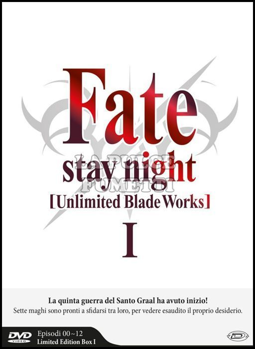 FATE/STAY NIGHT - UNLIMITED BLADE WORKS - LIMITED EDITION BOX #     1 - DVD - EPISODI 0/12