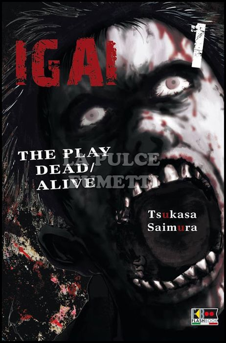 IGAI - THE PLAY DEAD/ALIVE #     1