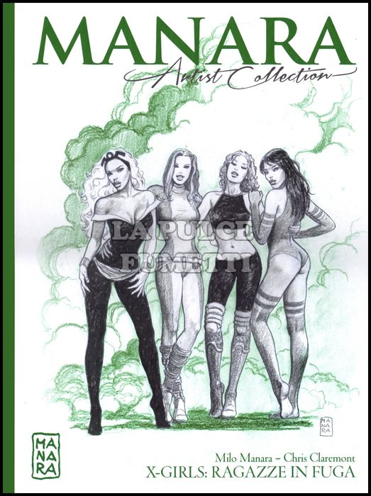 MANARA ARTIST COLLECTION #    12: X-GIRLS RAGAZZE IN FUGA