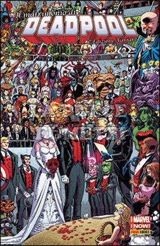 DEADPOOL #    45 - DEADPOOL 14 - VARIANT MATRIMONIO - ALL-NEW MARVEL NOW!