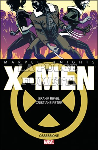 MARVEL KNIGHTS X-MEN: OSSESSIONE