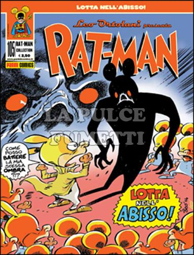 RAT-MAN COLLECTION #   105: LOTTA NELL'ABISSO!