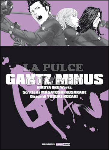 GANTZ / MINUS - LIGHT NOVEL